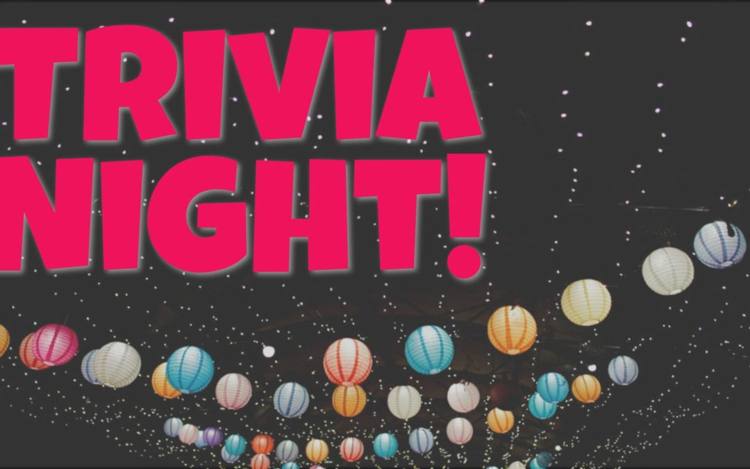 Registration Open, Sponsorships Available for Trivia Night